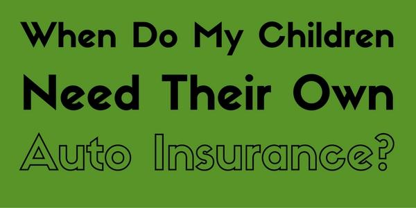 when do my children need their own auto insurance salem oak agencysalem oak agency. Black Bedroom Furniture Sets. Home Design Ideas